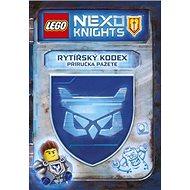 LEGO NEXO KNIGHTS Rytířský kodex: Příručka pážete - Kniha
