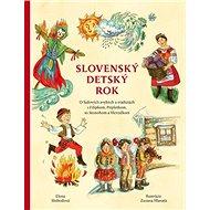 Slovenský detský rok: O ľudových zvykoch a tradíciách s Filipkom, Pripletkom, so Stonohom a Vševedko