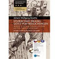 Sturm und Drang Bouře a vzdor: Götz von Berlichingen Drama rytíře Götze z Berlichingenu - Kniha