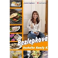 Bezlepková kuchařka Kamily K. - Kniha