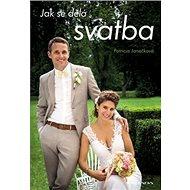 Jak se dělá svatba - Kniha