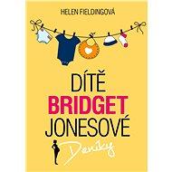 Dítě Bridget Jonesové: Deníky - Kniha