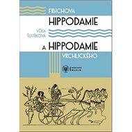 Fibichova Hippodamie a Hippodamie Vrchlického: Kritická edice libreta cyklu scénických melodramů - Kniha