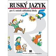 Ruský jazyk pre 5. ročník ZŠ - Kniha