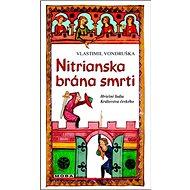 Nitrianska brána smrti: Hriešni ľudia Královstva českého