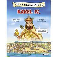 Obrázkové čtení Karel IV. - Kniha