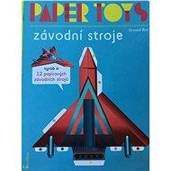 Paper Toys Závodní stroje - Kniha