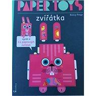 Paper Toys Zvířátka - Kniha