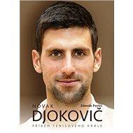 Novak Djokovič: Příběh tenisového krále
