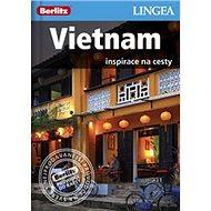 Vietnam: Inspirace na cesty - Kniha