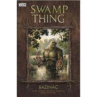Bažináč 1: Swamp Thing - Kniha