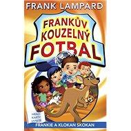 Frankův kouzelný fotbal Frankie a klokan skokan - Kniha