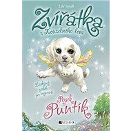 Zvířátka z Kouzelného lesa Pejsek Puntík: Laskavy příběh pro nejmenší - Kniha