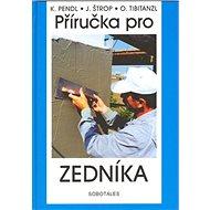 Příručka pro zedníka - Kniha
