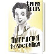 Americká hospodyňka: Povídky - Kniha