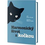 Harmonický život s kočkou - Kniha