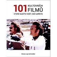 101 kultovních filmů, které musíte vidět než umřete - Kniha