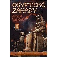 Egyptské záhady: Tajemství pyramid - Strážci nebes - Komora nesmrtelnosti - Strach z kříženců... - Kniha
