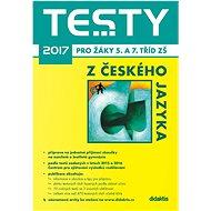 Testy 2017 z českého jazyka pro žáky 5. a 7. tříd ZŠ - Kniha