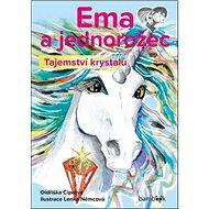 Ema a jednorožec Tajemství krystalu - Kniha
