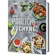 Moje pouliční kuchyně - Kniha