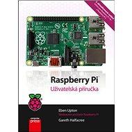 Raspberry Pi: Uživatelská příručka, 2. aktualizované vydání - Kniha