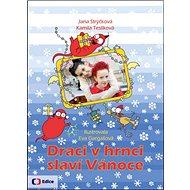 Draci v hrnci slaví Vánoce - Kniha