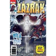 Dechberoucí zázrak Bílá paní: Blesk komiks 03 - Kniha
