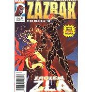Dechberoucí zázrak Zrození zla: Blesk komiks 04 - Kniha