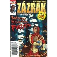 Dechberoucí zázrak Návrat doktora Fausta: Blesk komiks 07 - Kniha
