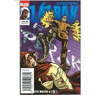 Dechberoucí zázrak Hon na Zázraka: Blesk komiks 09 - Kniha