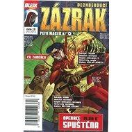 """Dechberoucí zázrak Operace """"Plán B"""" spuštěna: Blesk komiks 10 - Kniha"""