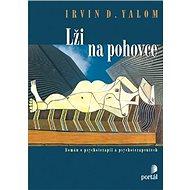 Lži na pohovce: Román o psychoterapii a psychoterapeutech - Kniha