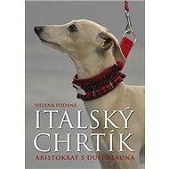 Italský chrtík: Aristokrat s duší klauna - Kniha
