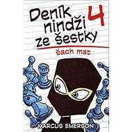 Deník nindži ze šestky 4 Šach mat - Kniha