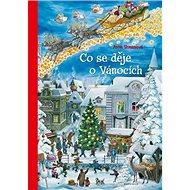 Co se děje o Vánocích - Kniha