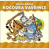 Velká kniha kocoura Vavřince - Kniha