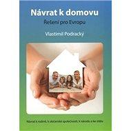 Návrat k domovu: Řešení pro Evropu - Kniha