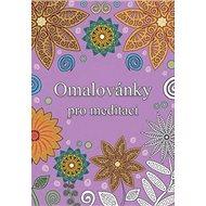 Omalovánky pro meditaci - Kniha