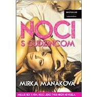 Noci s cudzincom: Miluje sex s  ním, hoci jeho tvár nikdy nevidela - Kniha