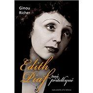 Edith Piaf, má přítelkyně - Kniha