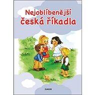 Nejoblíbenější české říkadla - Kniha