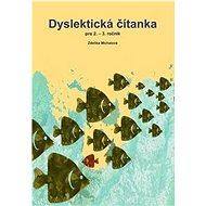 Dyslektická čítanka pro 2. - 3. ročník - Kniha