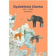 Dyslektická čítanka pro 1. - 2. ročník - Kniha