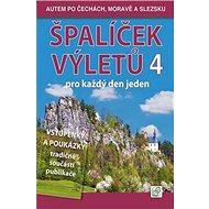 Špalíček výletů pro každý den jeden 4: Autem po Čechách, Moravě a Slezsku - Kniha