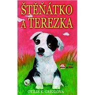 Štěňátko a Terezka - Kniha