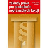 Základy práva pro posluchače neprávnických fakult 6. vydání - Kniha