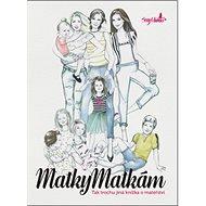 Matky matkám: Tak trochu jiná knížka o mateřství - Kniha