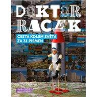 Doktor Racek Cesta kolem světa za 31 písmen: První punková abeceda - Kniha
