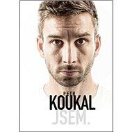 Petr Koukal Jsem - Kniha